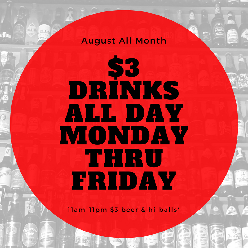 $3 Drinks -Mon-Fri